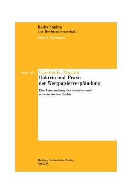 Abbildung von Martini | Doktrin und Praxis der Wertpapierverpfändung | 2013 | Eine Untersuchung des deutsche... | Band 113