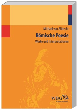 Abbildung von Albrecht | Römische Poesie | Neuausgabe | 2014 | Werke und Interpretationen