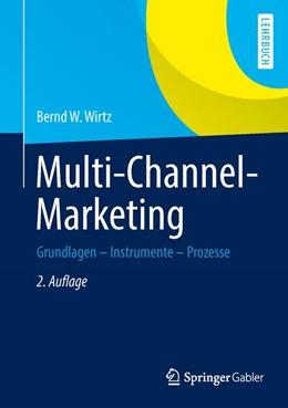 Abbildung von Wirtz | Multi-Channel-Marketing | 2., aktualisierte und überarbeitete Auflage 2013 | 2013 | Grundlagen - Instrumente - Pro...