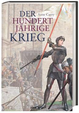 Abbildung von Curry | Der Hundertjährige Krieg | 2. Auflage | 2014 | beck-shop.de