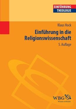 Abbildung von Hock   Einführung in die Religionswissenschaft   5., bibliografisch aktualisierte Auflage   2014
