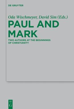Abbildung von Wischmeyer / Sim / Elmer | Paul and Mark | 2014 | Comparative Essays Part I. Two...