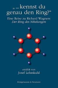 """... kennst Du genau den Ring?"", 2006 | Buch (Cover)"