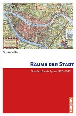 Abbildung von Rau | Räume der Stadt | 1. Auflage | 2014 | beck-shop.de