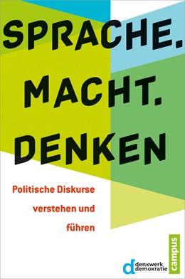 Abbildung von Denkwerk Demokratie | Sprache. Macht. Denken | 1. Auflage | 2014 | beck-shop.de