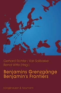 Abbildung von Richter / Solibakke / Witte | Benjamins Grenzgänge / Benjamins Frontiers | 2013 | 6