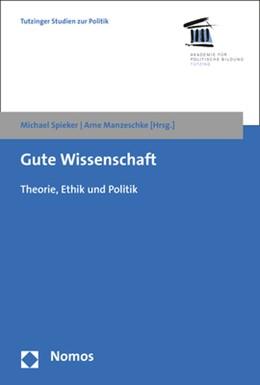Abbildung von Spieker / Manzeschke | Gute Wissenschaft | 1. Auflage | 2017 | 5 | beck-shop.de