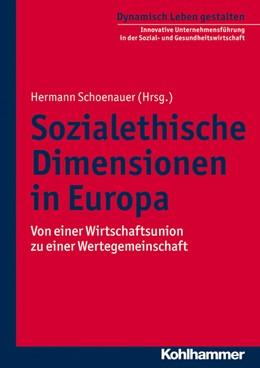 Abbildung von Schoenauer | Sozialethische Dimensionen in Europa | 2013 | Von einer Wirtschaftsunion zu ... | 6