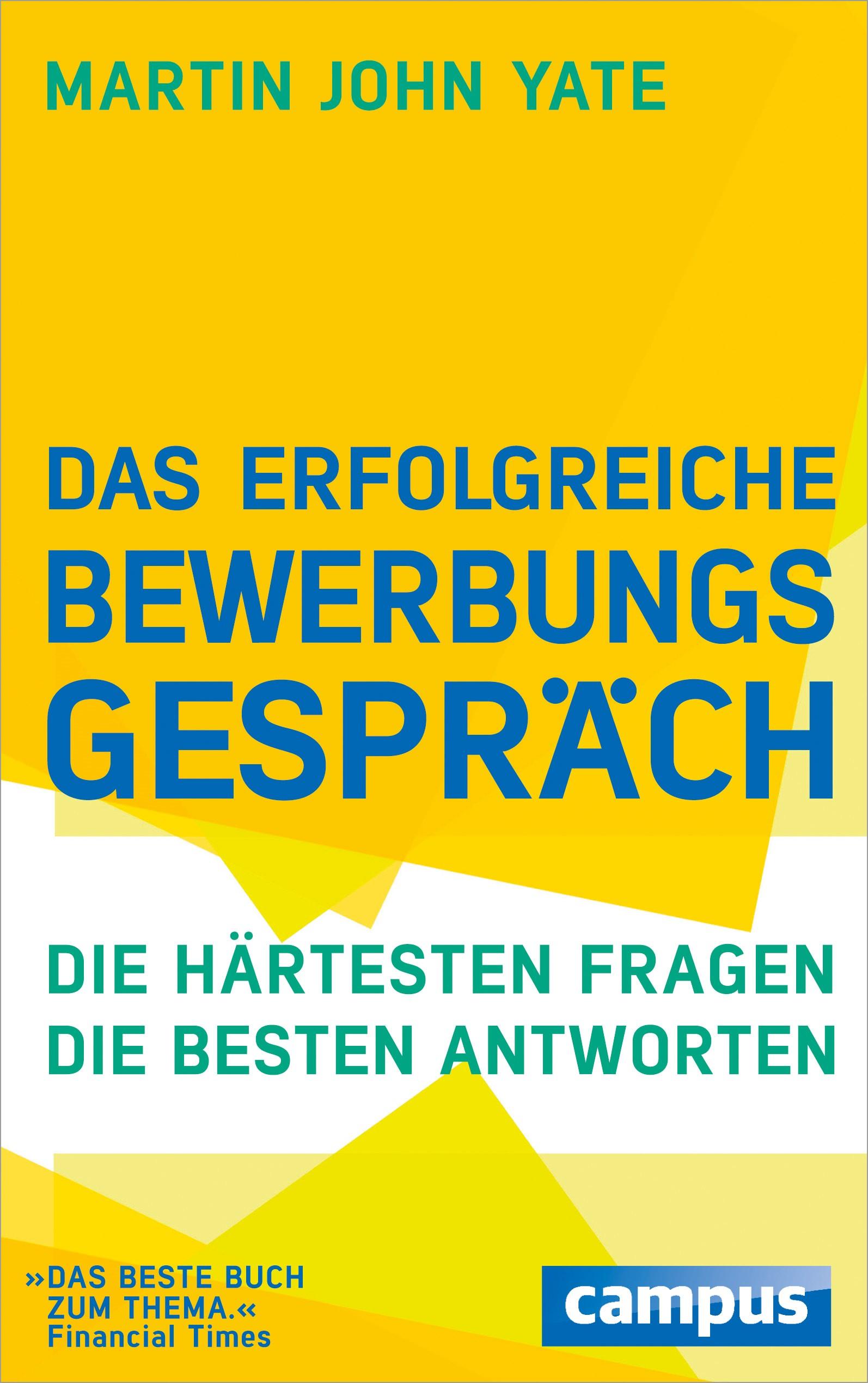 Das erfolgreiche Bewerbungsgespräch | Yate | 13., komplett überarbeitete Auflage, 2014 | Buch (Cover)
