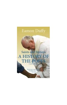 Abbildung von Duffy | Saints and Sinners | 4th edition. | 2014 | A History of the Popes