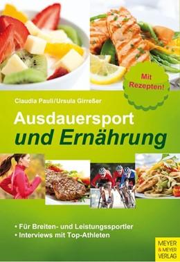 Abbildung von Pauli / Girreßer | Ausdauersport und Ernährung | 1. Auflage | 2015 | beck-shop.de