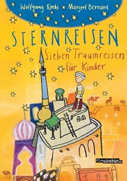 Abbildung von Krebs   Sternreisen   2005   Sieben Traumreisen für Kinder