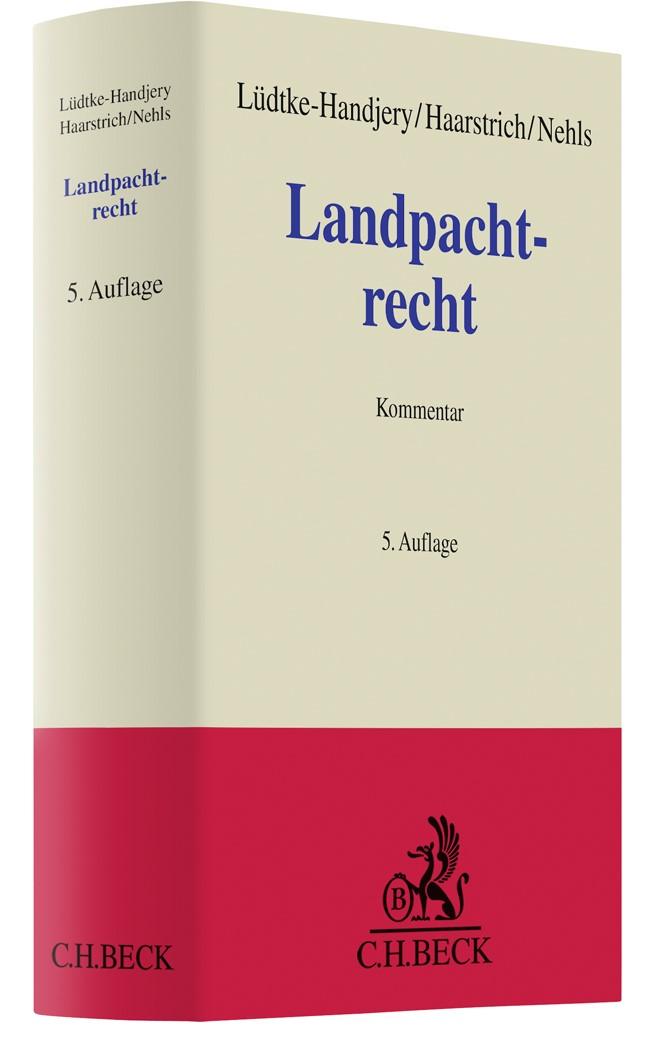 Landpachtrecht   Lüdtke-Handjery / Haarstrich   5. Auflage, 2019   Buch (Cover)