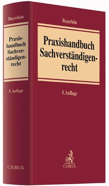 Praxishandbuch Sachverständigenrecht | Bayerlein | 5., vollständig überarbeitete Auflage, 2015 | Buch (Cover)