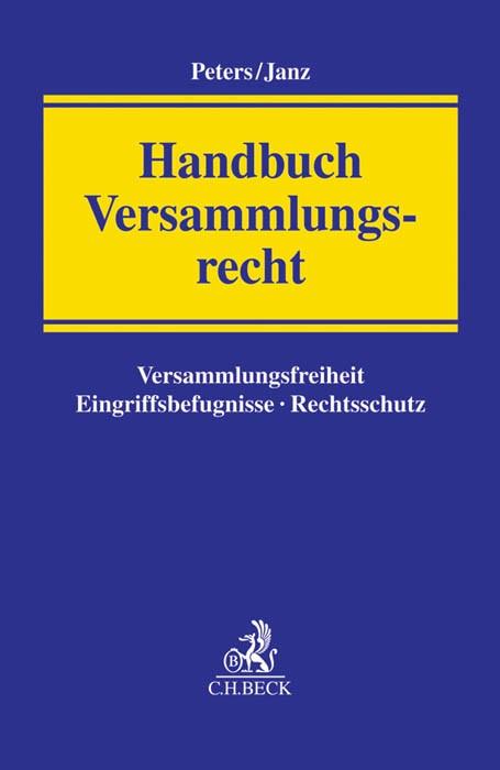 Handbuch Versammlungsrecht | Peters / Janz, 2015 | Buch (Cover)