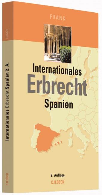 Internationales Erbrecht Spanien | Frank | 2., neu bearbeitete Auflage, 2014 | Buch (Cover)