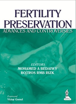 Abbildung von Bedaiwy / Rizk | Fertility Preservation | 2014 | Advances and Controversies