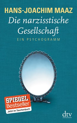 Abbildung von Maaz | Die narzisstische Gesellschaft | 1. Auflage | 2014 | beck-shop.de
