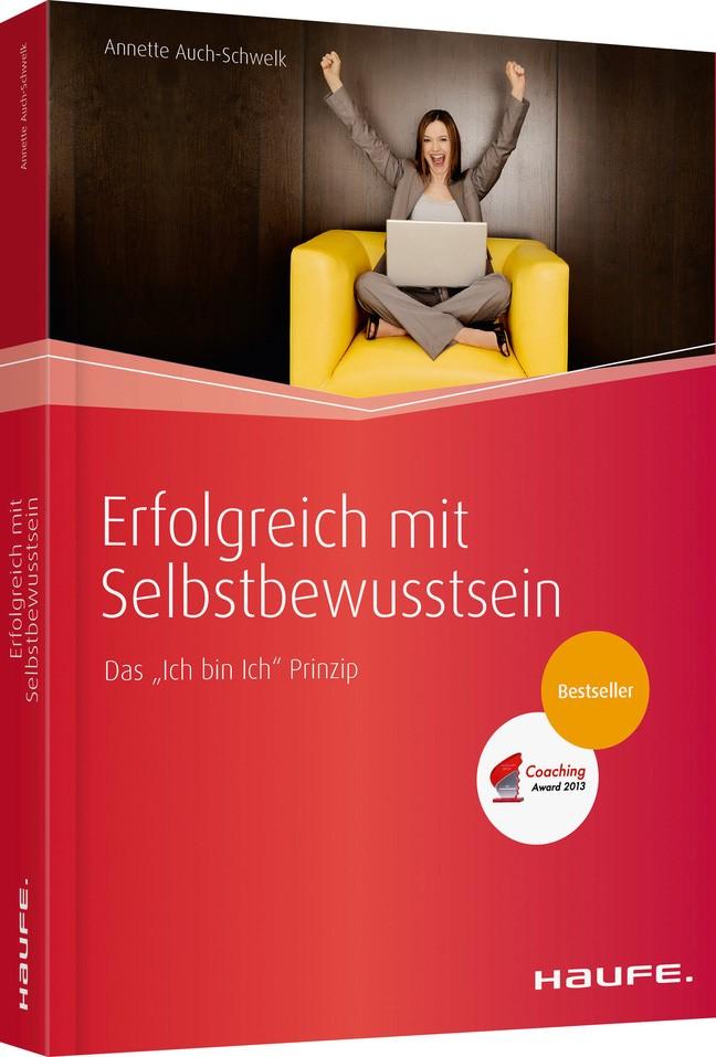 Erfolgreich mit Selbstbewusstsein | Auch-Schwelk | 2. Auflage, 2014 | Buch (Cover)