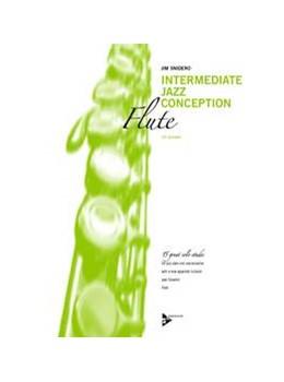 Abbildung von Snidero | Intermediate Jazz Conception | 2012 | 15 great solo etudes. Flöte. L...
