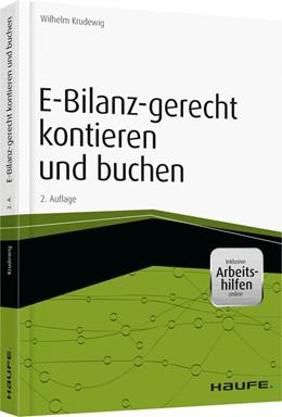 Abbildung von Krudewig | E-Bilanz-gerecht kontieren und buchen | 2. Auflage | 2014 | 01203 | beck-shop.de