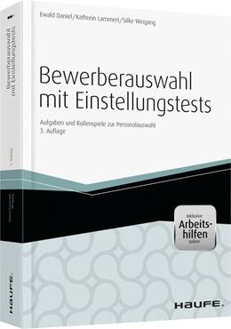 Abbildung von Daniel / Lammert | Bewerberauswahl mit Einstellungstest | 3. Auflage | 2014 | beck-shop.de