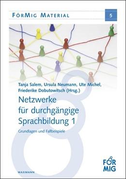 Abbildung von Salem / Neumann / Michel / Dobutowitsch | Netzwerke für durchgängige Sprachbildung 1 | 2013 | Grundlagen und Fallbeispiele | 5