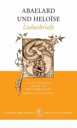 Abbildung von Abaelard / Heloïse | Liebesbriefe | 1. Auflage | 2014 | beck-shop.de