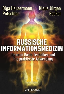 Abbildung von Häusermann Potschtar / Becker | Russische Informationsmedizin | 1. Auflage | 2014 | beck-shop.de