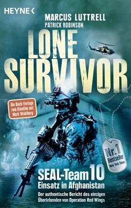 Abbildung von Luttrell / Robinson | Lone Survivor | 1. Auflage | 2014 | beck-shop.de