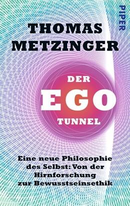 Abbildung von Metzinger | Der Ego-Tunnel | 2014 | Eine neue Philosophie des Selb...