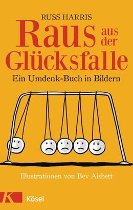 Abbildung von Harris | Raus aus der Glücksfalle | 1. Auflage | 2014 | beck-shop.de