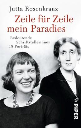 Abbildung von Rosenkranz | Zeile für Zeile mein Paradies | 1. Auflage | 2014 | beck-shop.de
