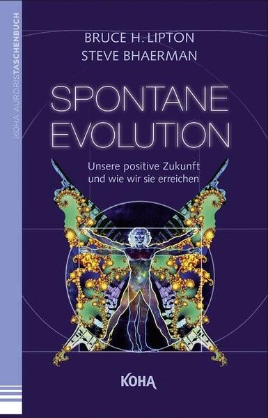 Spontane Evolution | Lipton / Bhaerman, 2014 | Buch (Cover)