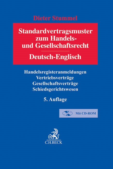 Standardvertragsmuster zum Handels- und Gesellschaftsrecht = Standard Forms and Agreements in Company and Commercial Law | Stummel | 5. Auflage, 2014 (Cover)