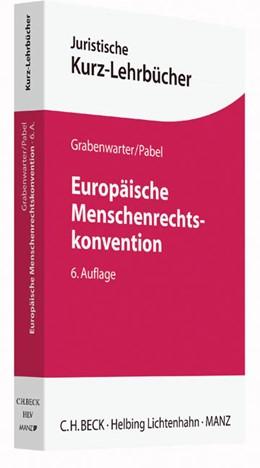 Abbildung von Grabenwarter / Pabel | Europäische Menschenrechtskonvention | 6. Auflage | 2016