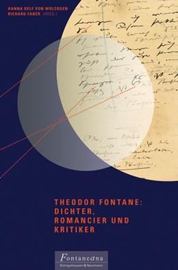 Abbildung von Wolzogen / Faber / Lezzi | Theodor Fontane: Dichter und Romancier | 2015 | Seine Rezeption im 20. und 21.... | 14