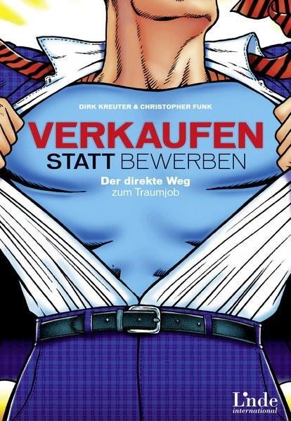 Verkaufen statt Bewerben | Kreuter / Funk, 2014 | Buch (Cover)
