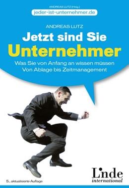 Abbildung von Lutz | Jetzt sind Sie Unternehmer | 5. Auflage | 2014 | beck-shop.de