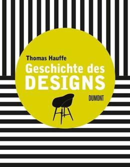 Abbildung von Hauffe | Geschichte des Designs | 1. Auflage | 2014 | beck-shop.de