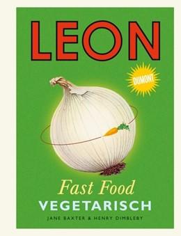 Abbildung von Baxter / Dimbleby | Leon Fast Food. Vegetarisch | 2014