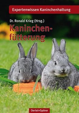 Abbildung von Krieg   Kaninchenfütterung   1. Auflage   2015   beck-shop.de