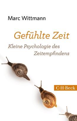 Abbildung von Wittmann, Marc | Gefühlte Zeit | 4. Auflage | 2016 | Kleine Psychologie des Zeitemp... | 6070