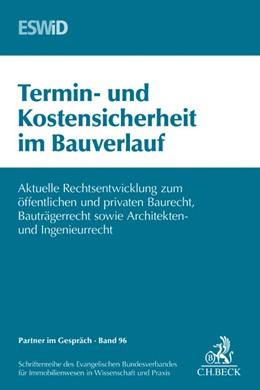 Abbildung von ESWiD | Termin- und Kostensicherheit im Bauverlauf | 1. Auflage | 2014 | Band 96 | beck-shop.de