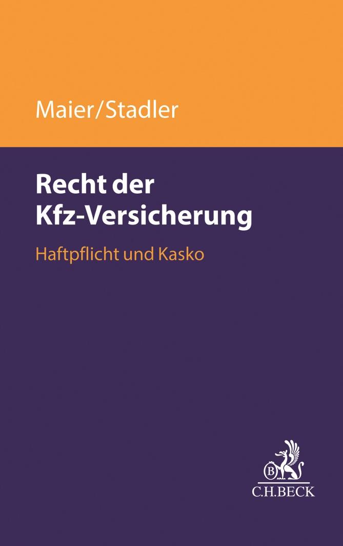 Das Recht der Kfz-Versicherung | Maier / Stadler, 2019 | Buch (Cover)