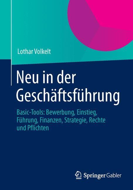Neu in der Geschäftsführung | Volkelt | 1. Auflage 2014, 2014 | Buch (Cover)
