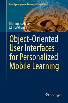 Abbildung von Alepis / Virvou | Object-Oriented User Interfaces for Personalized Mobile Learning | 2014 | 64