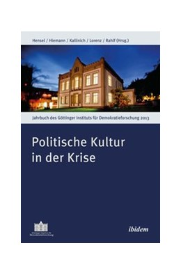 Abbildung von Hensel / Hiemann / Kallinich / Rahlf | Politische Kultur in der Krise | 2014 | 4