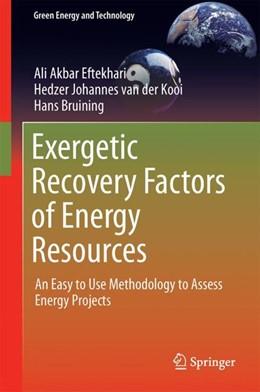 Abbildung von Eftekhari / van der Kooi | Exergetic Recovery Factors of Energy Resources | 1. Auflage | 2021 | beck-shop.de