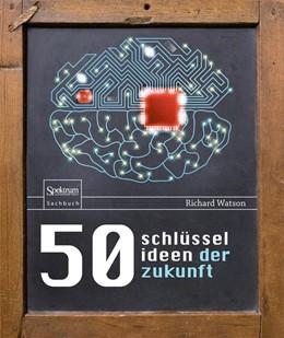 Abbildung von Watson   50 Schlüsselideen der Zukunft   1. Auflage   2014   beck-shop.de